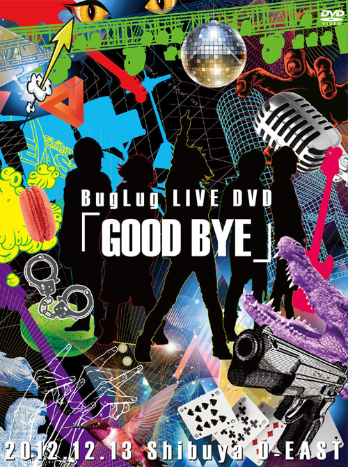 BugLug LIVE DVD「GOOD BYE」【初回限定豪華盤】