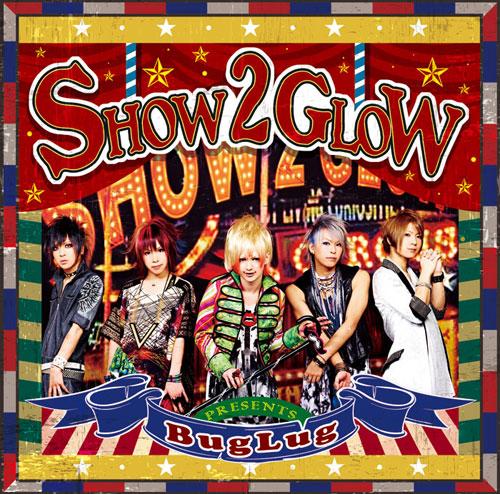 SHOW 2 GLOW【通常盤】