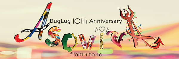 BugLug 10th Anniversary ASOVIVA from 1 to 10