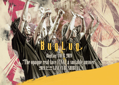 """【ASOVIP会員限定】<br>LIVE DVD「BugLug TOUR 2019 """"The opaque real face FINAL a suitable answer"""" 2019.12.22 LINE CUBE SHIBUYA」"""